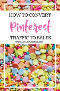 How To Convert Your Pinterest Traffic To Sales-You've got viewers and traffic, but you're wondering, why haven't I seen that translate into Sales?