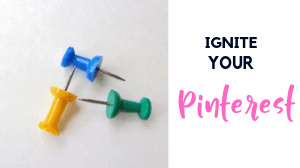 Ignite Your Pinterest Free Challenge